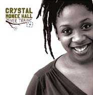 041 – River Train: Crystal Monee Hall