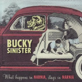 Bucky Sinister - What Happens in Narnia Stays in Narnia