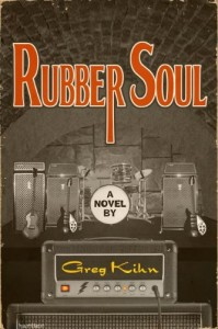 Rubber Soul by Greg Kihn